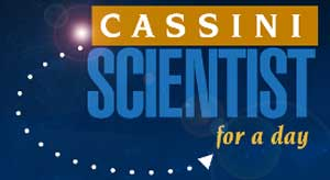 Cassini Scientist for a day