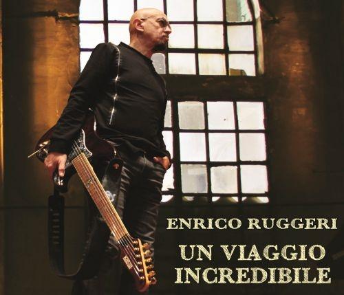 Enrico Ruggeri Un viaggio incredibile