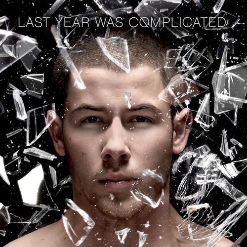 Nick Jonas-–-Last-Year-Was-Complicated