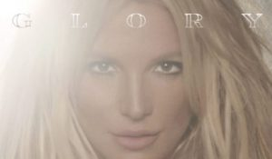 """""""Glory"""", arriva il 26 Agosto il nuovo album di Britney Spears"""