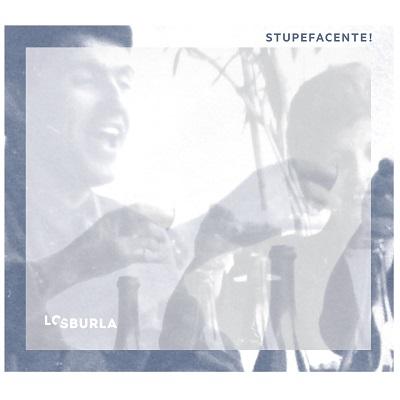 losburla-cover-stupefacente