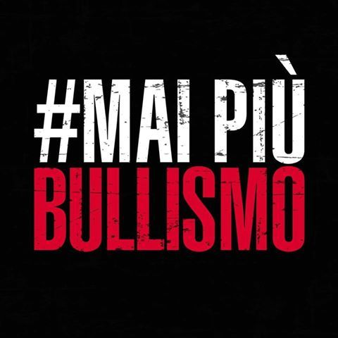 #maipiùbullismo