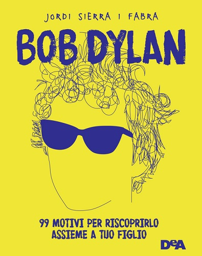Bob Dylan 99 motivi