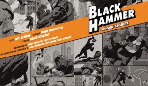 Black Hammer il fumetto dove i supereroi vivono una vita normale