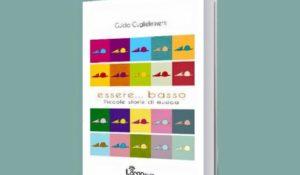 ESSERE BASSO – Piccole storie di musica, in libreria Guido Guglielminetti