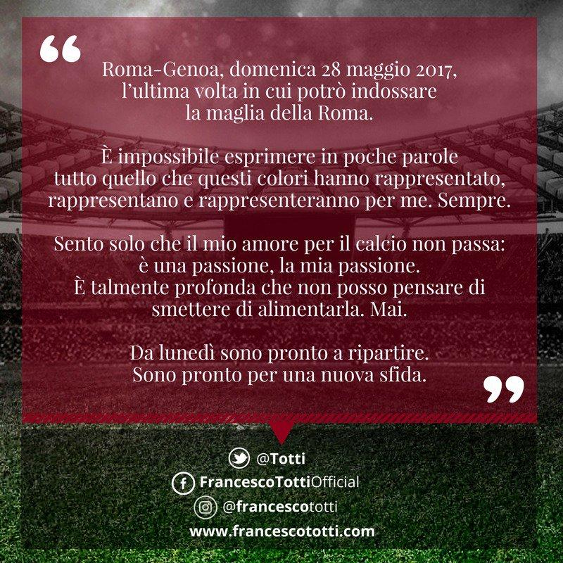 Francesco Totti: Roma-Genoa e poi da lunedì pronto per una nuova sfida