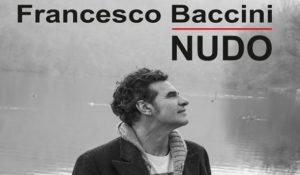 """Francesco Baccini """"Nudo"""" in libreria, la sua autobiografia"""