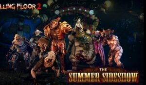 The Killing Floor 2 gratuito la Summer Sideshow. Trailer dello sparatutto horror