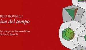 L'ordine del tempo Carlo Rovelli in un nuovo straordinario saggio