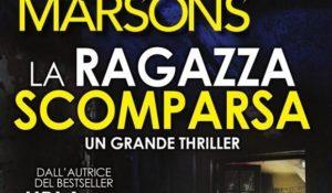 Angela Marsons si conferma regina del giallo, in libreria La ragazza scomparsa