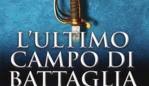Revolution Saga L'ultimo campo di battaglia, in libreria il gran finale