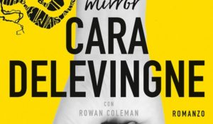 Cara Delevingne il suo libro Mirror Mirror sbarca in libreria