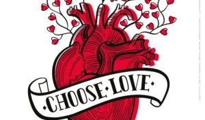 CHOOSE LOVE. Un crowdfunding per cambiare il mondo