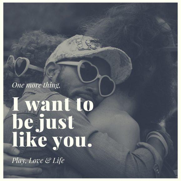 Play, Love & Life