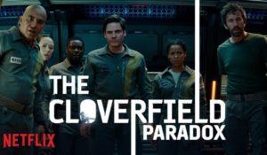 The Cloverfield Paradox, Netflix pubblica a sorpresa il nuovo capitolo del franchise