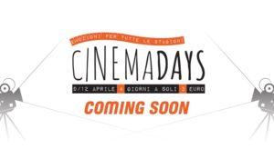 A grande richiesta torna CinemaDays. 15 giorni di cinema a 3 euro