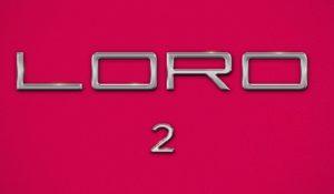 LORO 2, online trailer e poster ufficiale della seconda parte del film