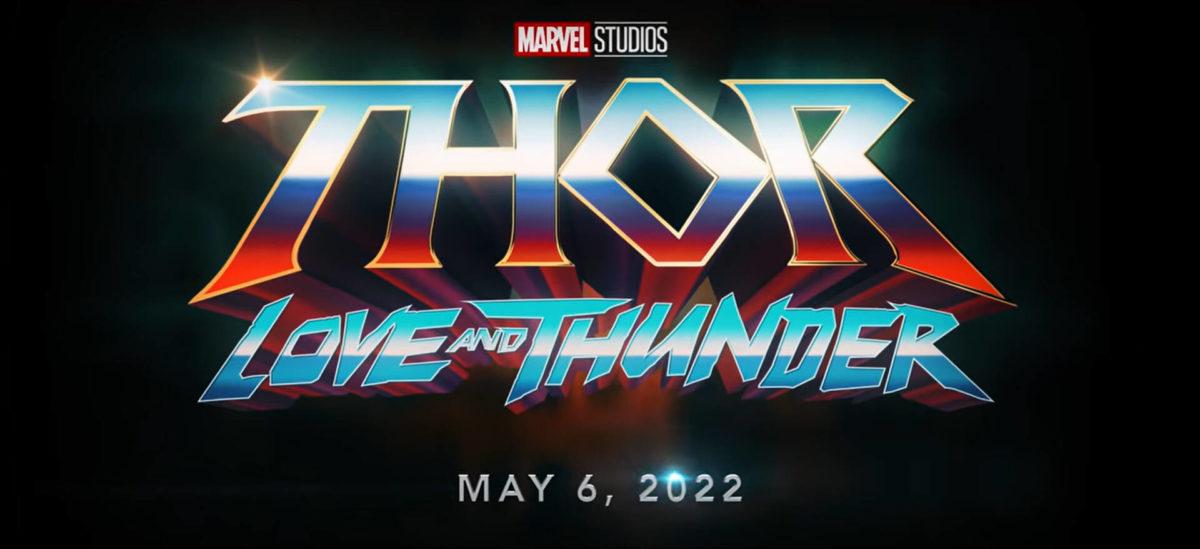 Thor: Love and Thunder arriva il 6 maggio 2022