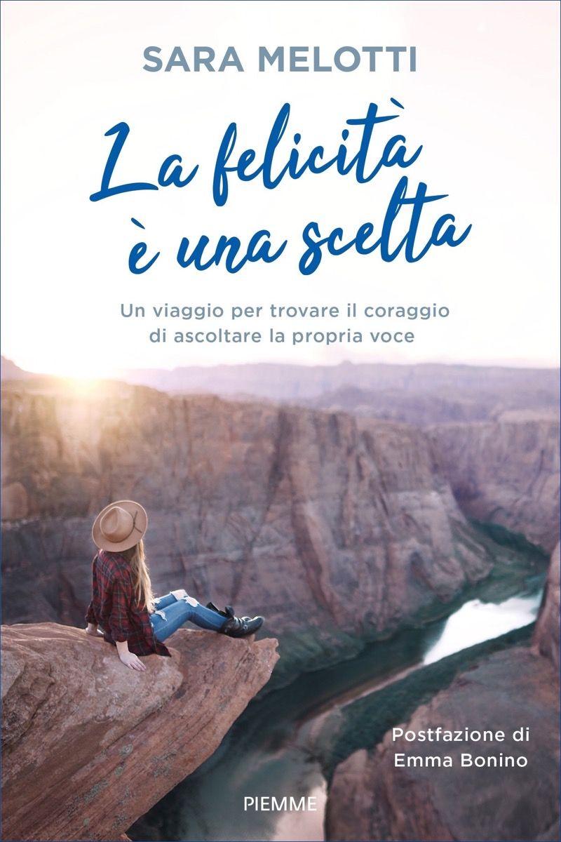 La felicità è una scelta Sara Melotti