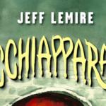 L'acchiaparane Jeff Lemire